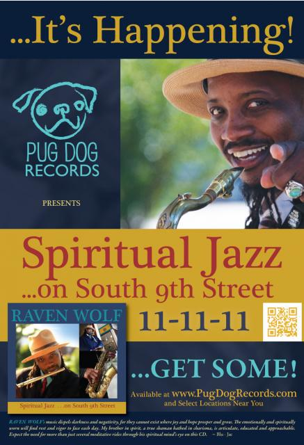 """Spiritual Jazz ...on South 9th Street"" CD Poster  ...this Promotion was 'created on' 11-11-11 ...to announce the ""Spiritual Jazz ...on South 9th Street"" CD Release Date"