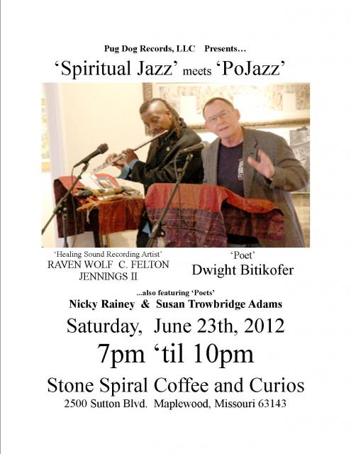 'Spiritual Jazz' meets 'PoJazz'  presented by Pug Dog Records, LLC  'live' at the Stone Spirial Coffee & Curios in Maplewood, Missouri